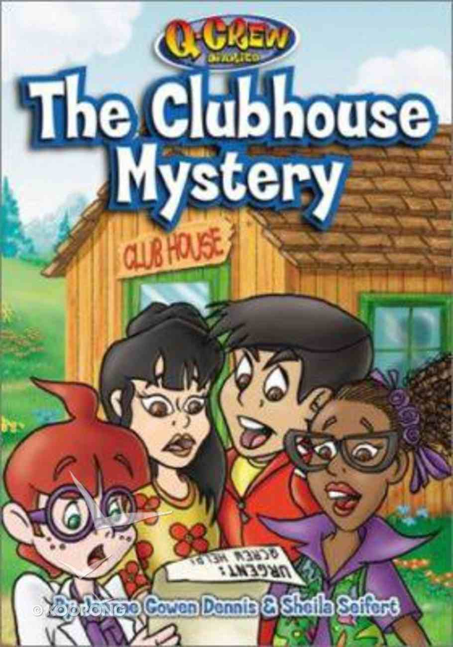 The Clubhouse Mystery (#01 in Q Crew Diaries Series) Paperback