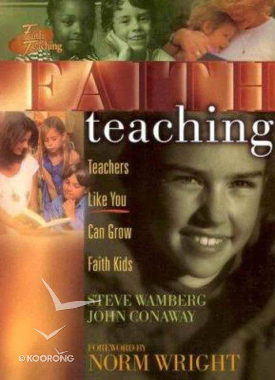 Faith Teaching Paperback
