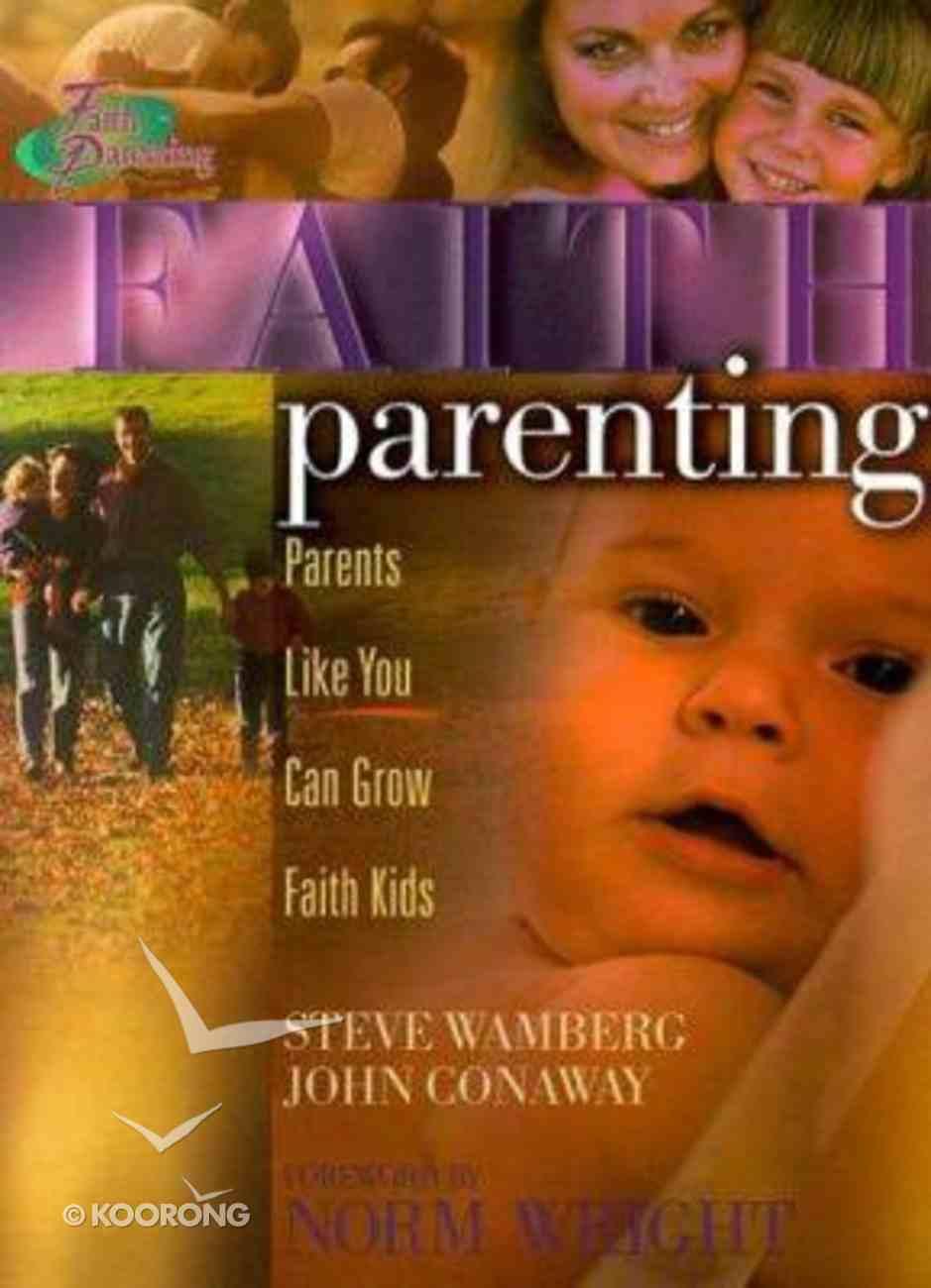 Faith Parenting Paperback