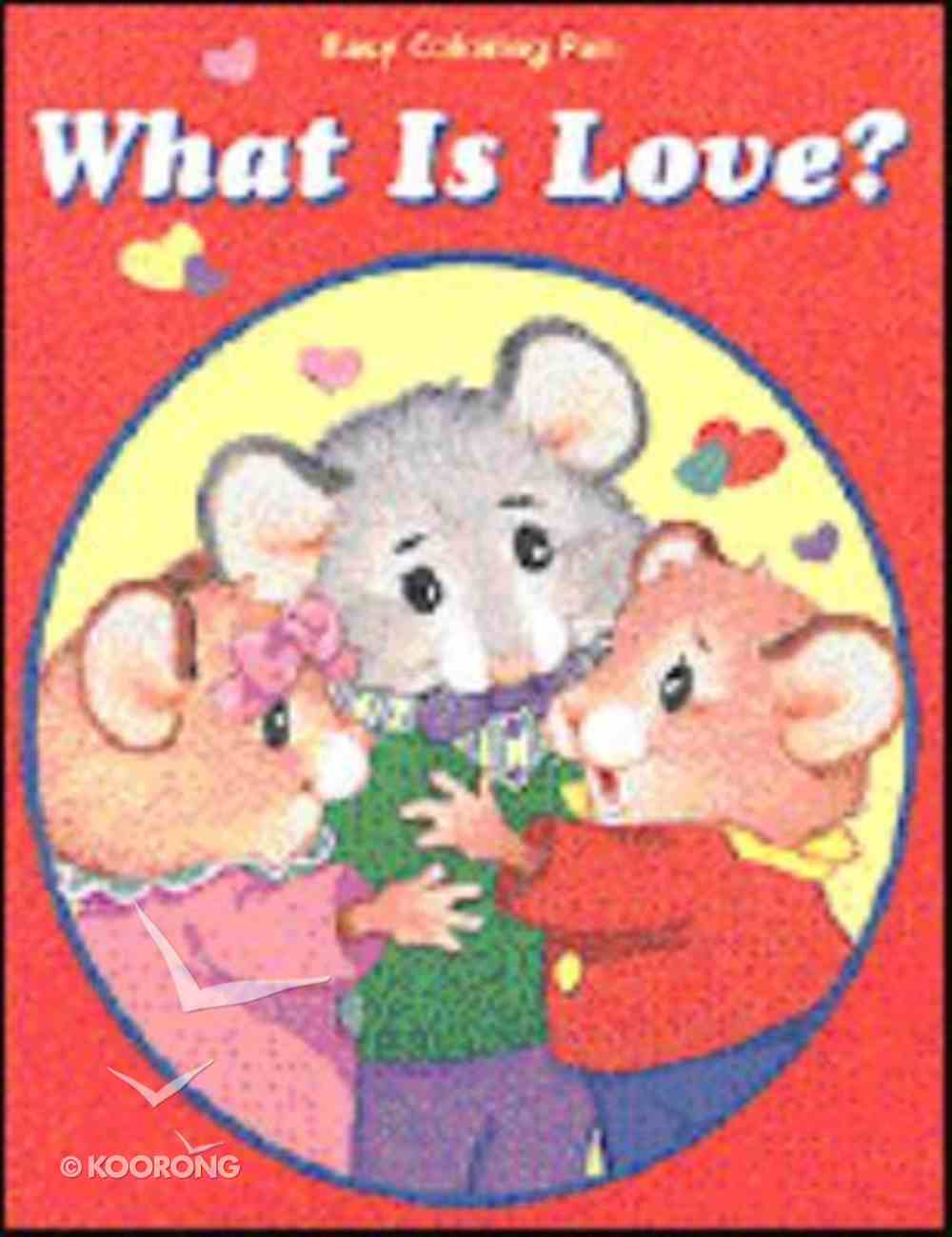 What is Love? Paperback