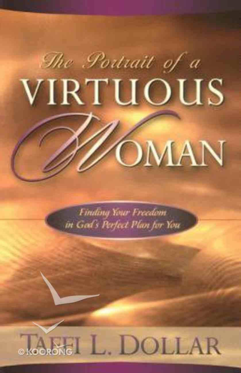 The Portrait of a Virtous Woman Paperback