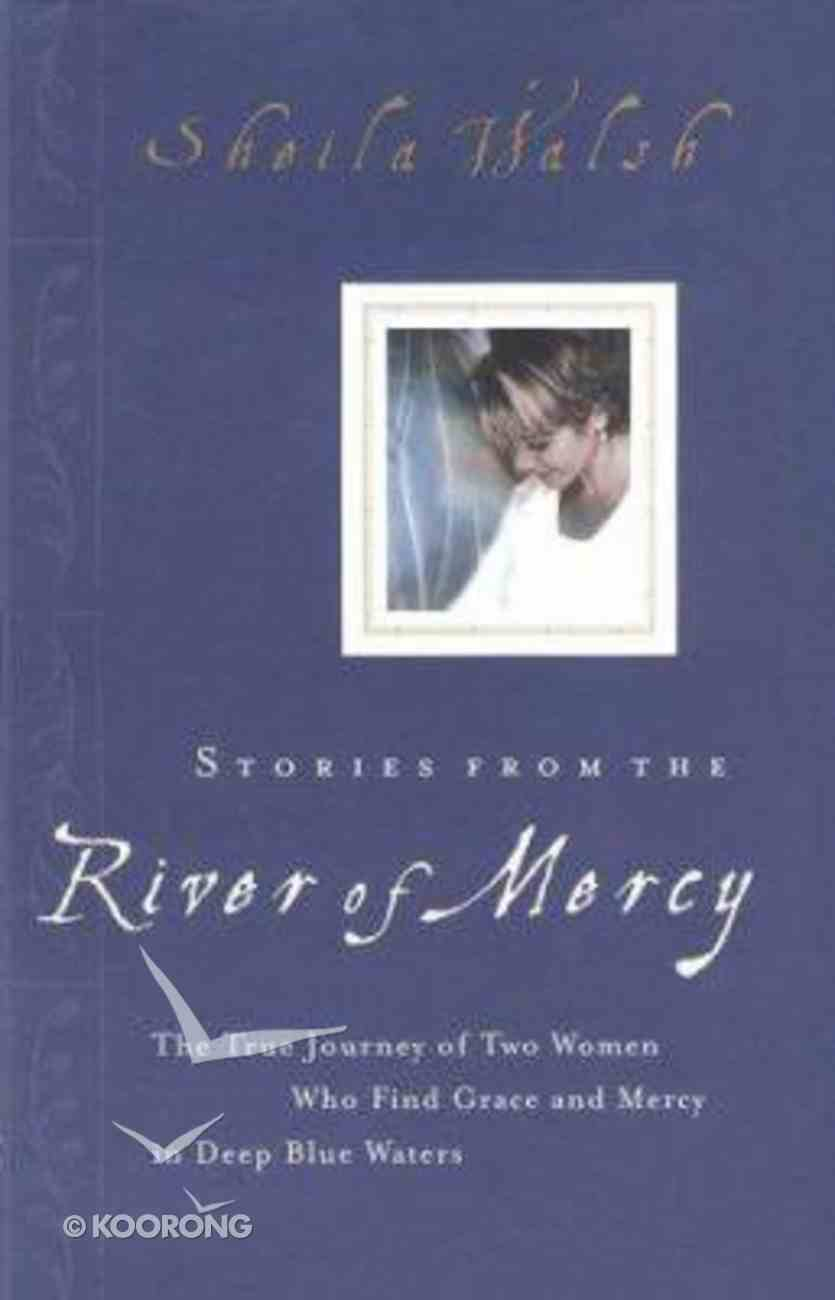 Stories From the River of Mercy Hardback