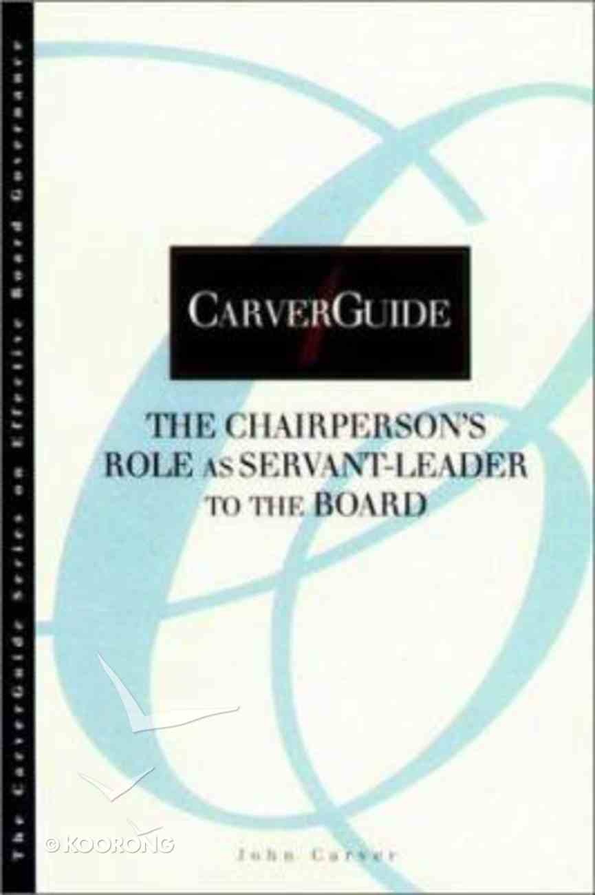 Chairpersons Role as Servant Leader to the Build Paperback