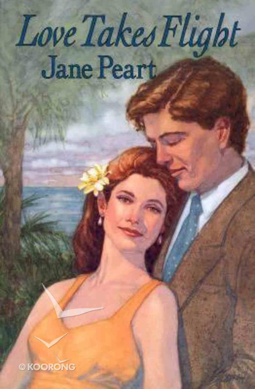 Love Takes Flight Paperback