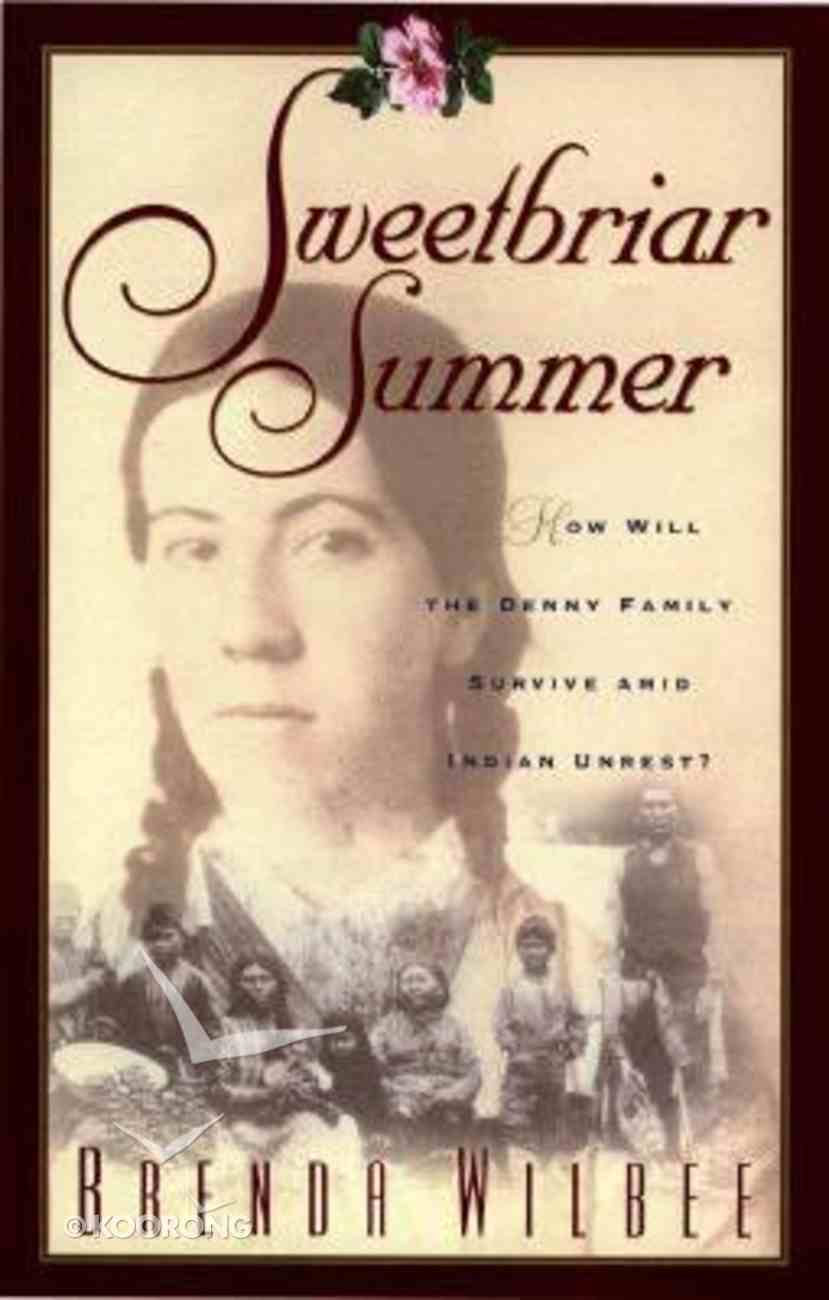 Sweetbriar #04: Sweetbriar Summer Paperback