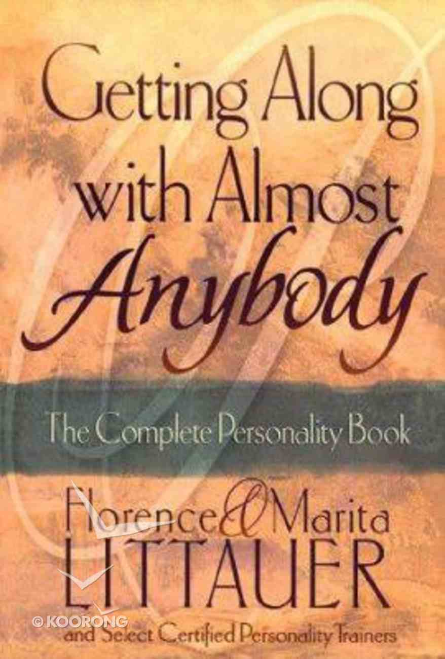 Getting Along With Almost Anybody Paperback