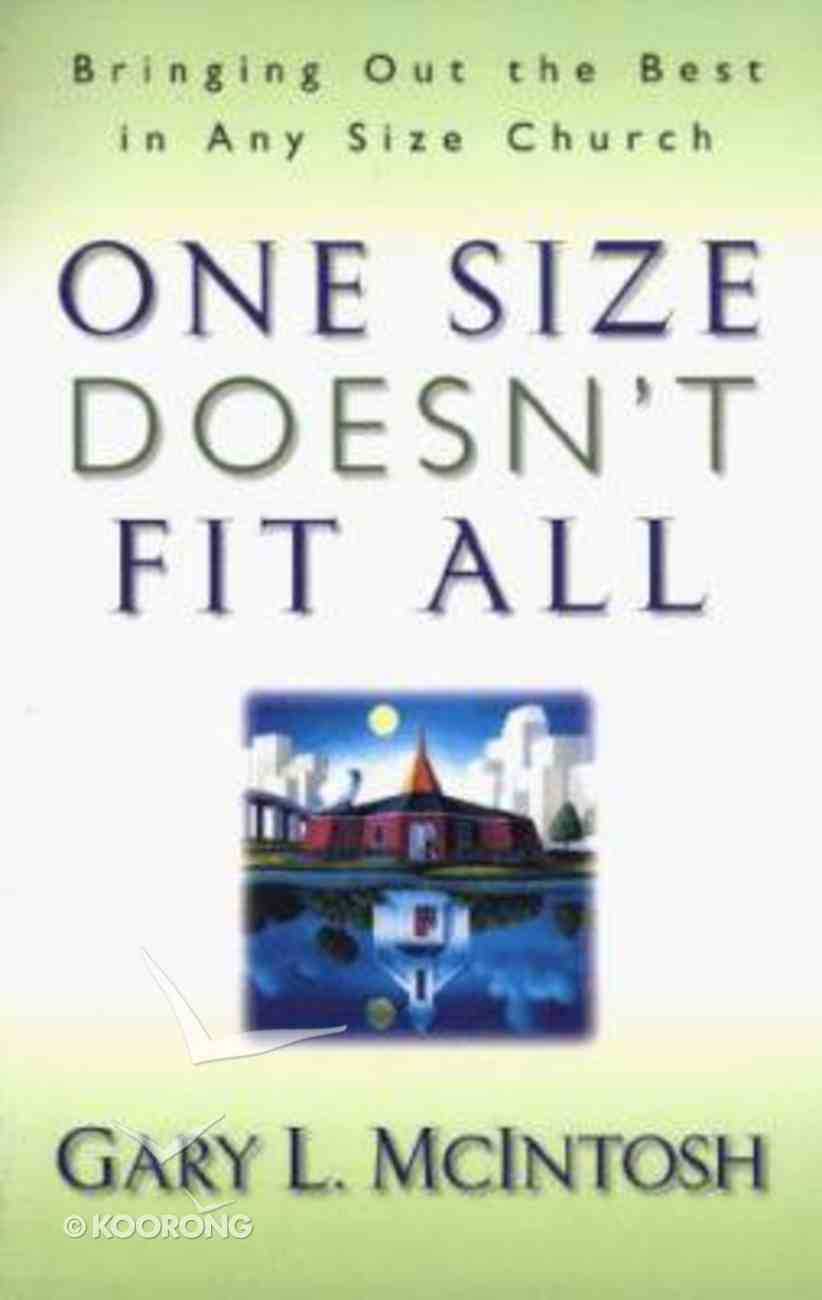 One Size Doesn't Fit All Paperback
