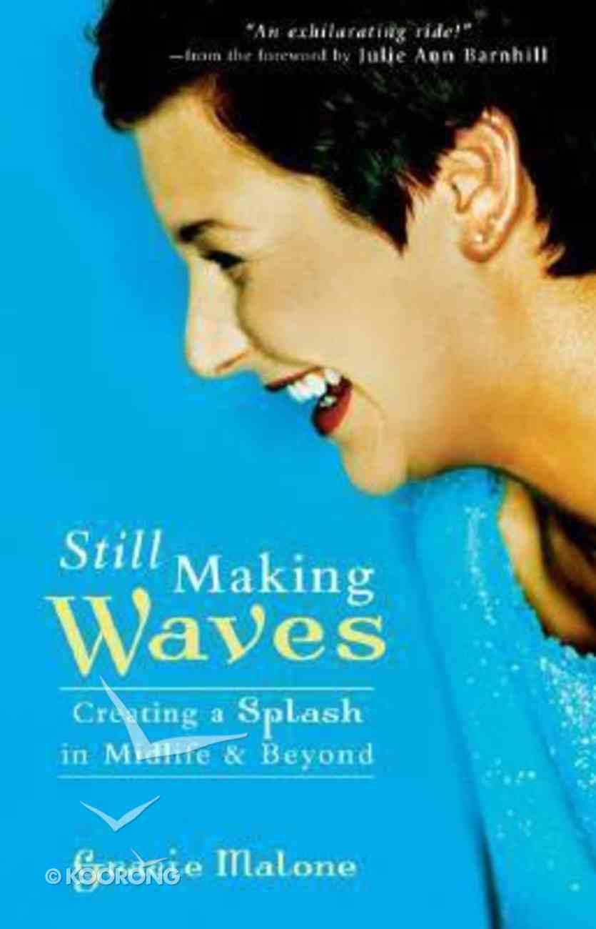Still Making Waves Paperback