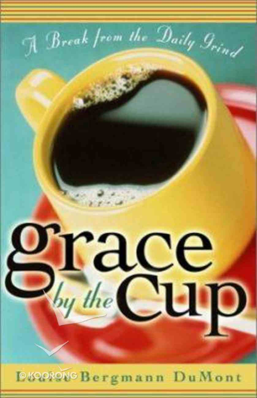 Grace By the Cup Paperback