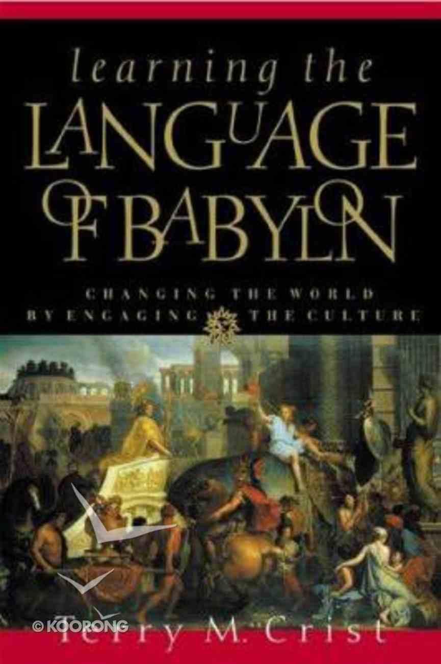 Learning the Language of Babylon Paperback