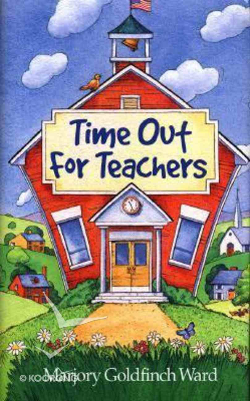 Time Out For Teachers Hardback