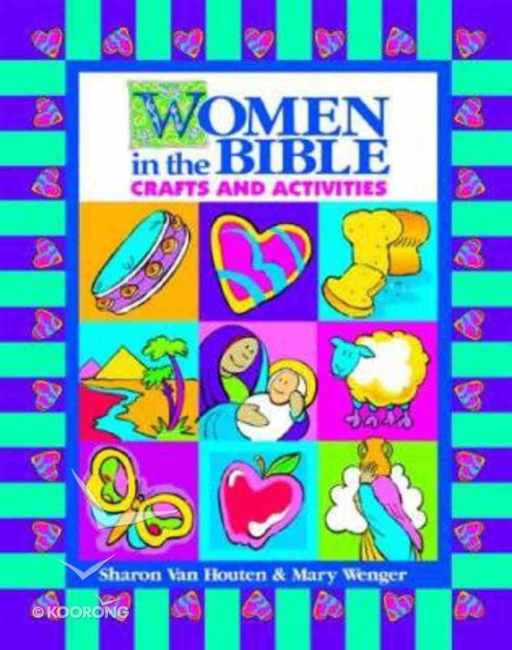 Women in the Bible Crafts and Activities Paperback