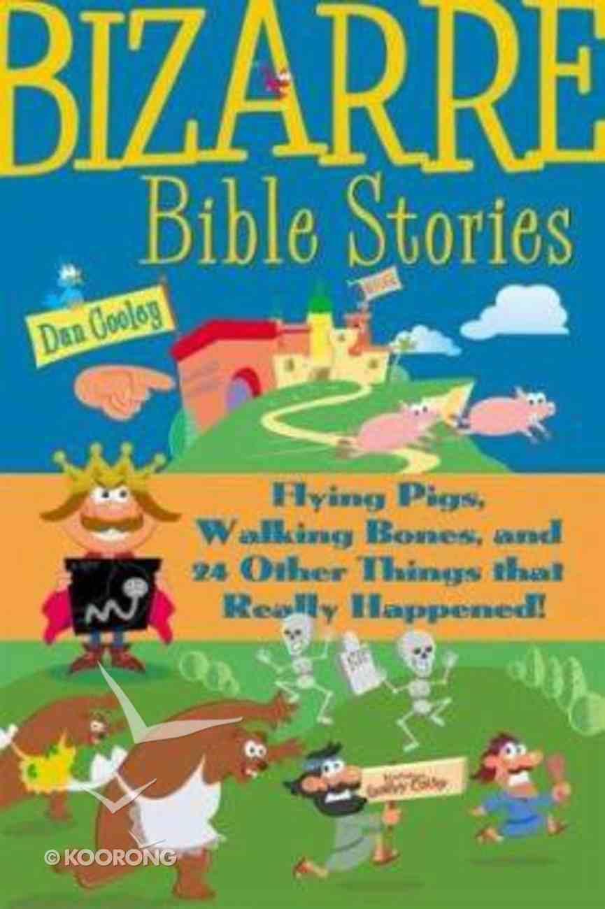 Bizarre Bible Stories Hardback
