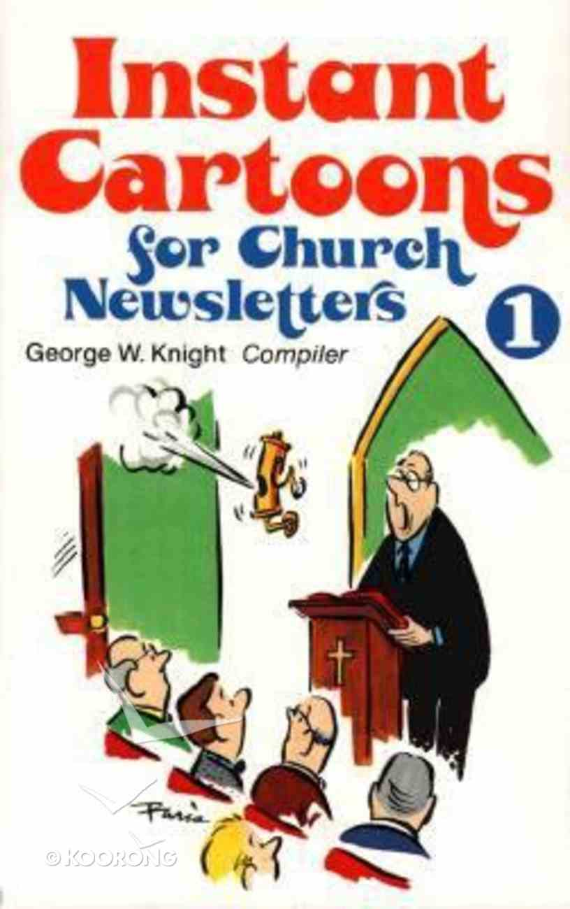 Instant Cartoons For Church Newsletters 1 Paperback