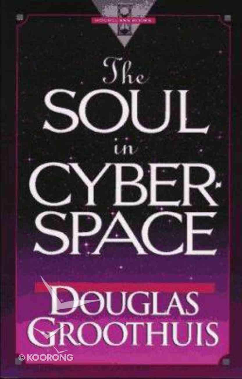 Soul in Cyberspace Paperback