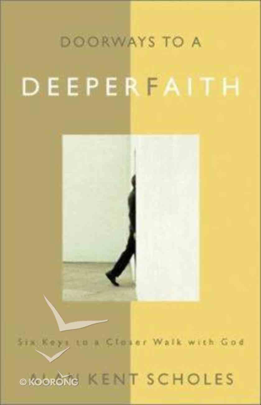 Doorways to a Deeper Faith Paperback