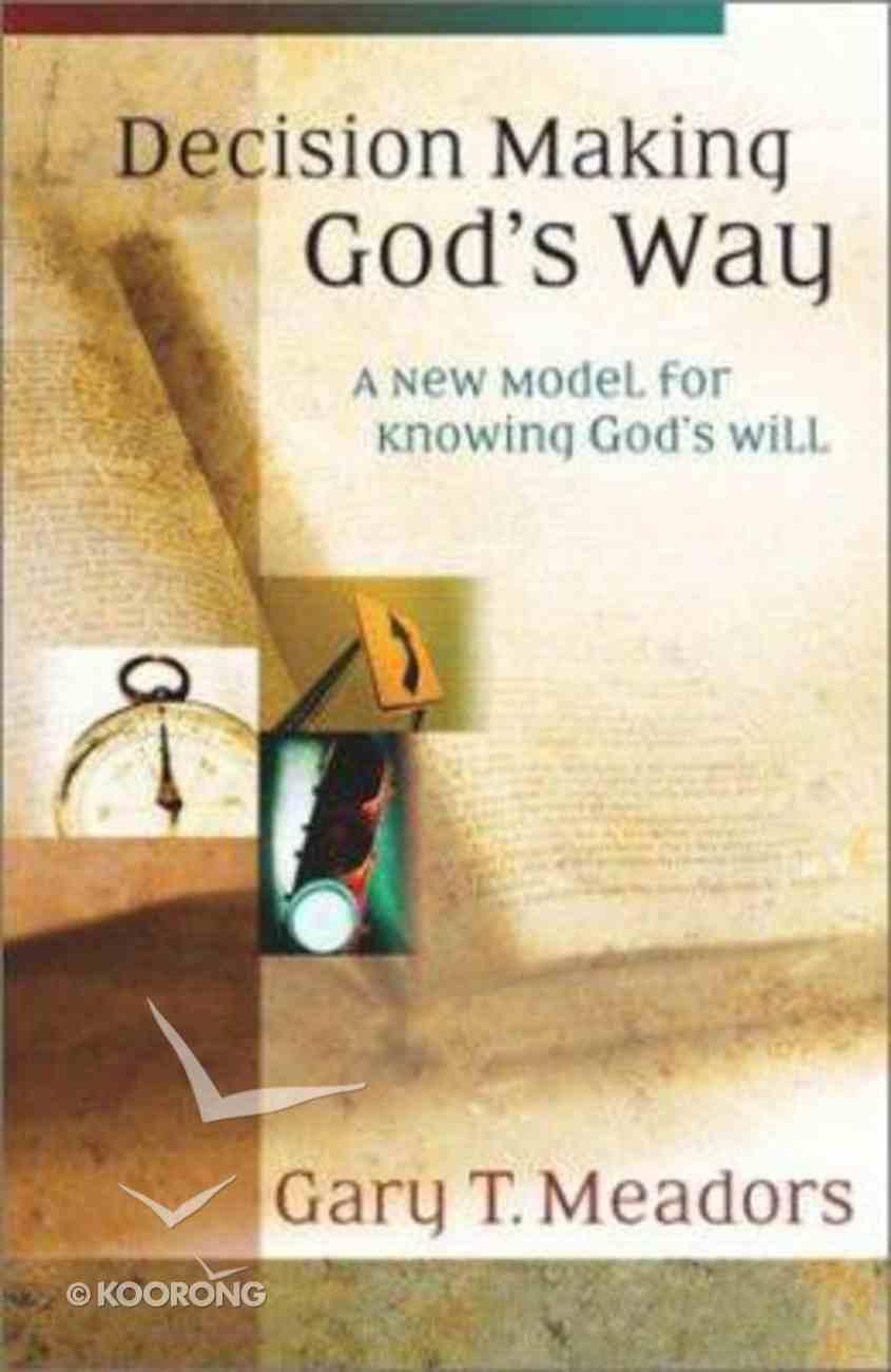 Decision Making God's Way Paperback