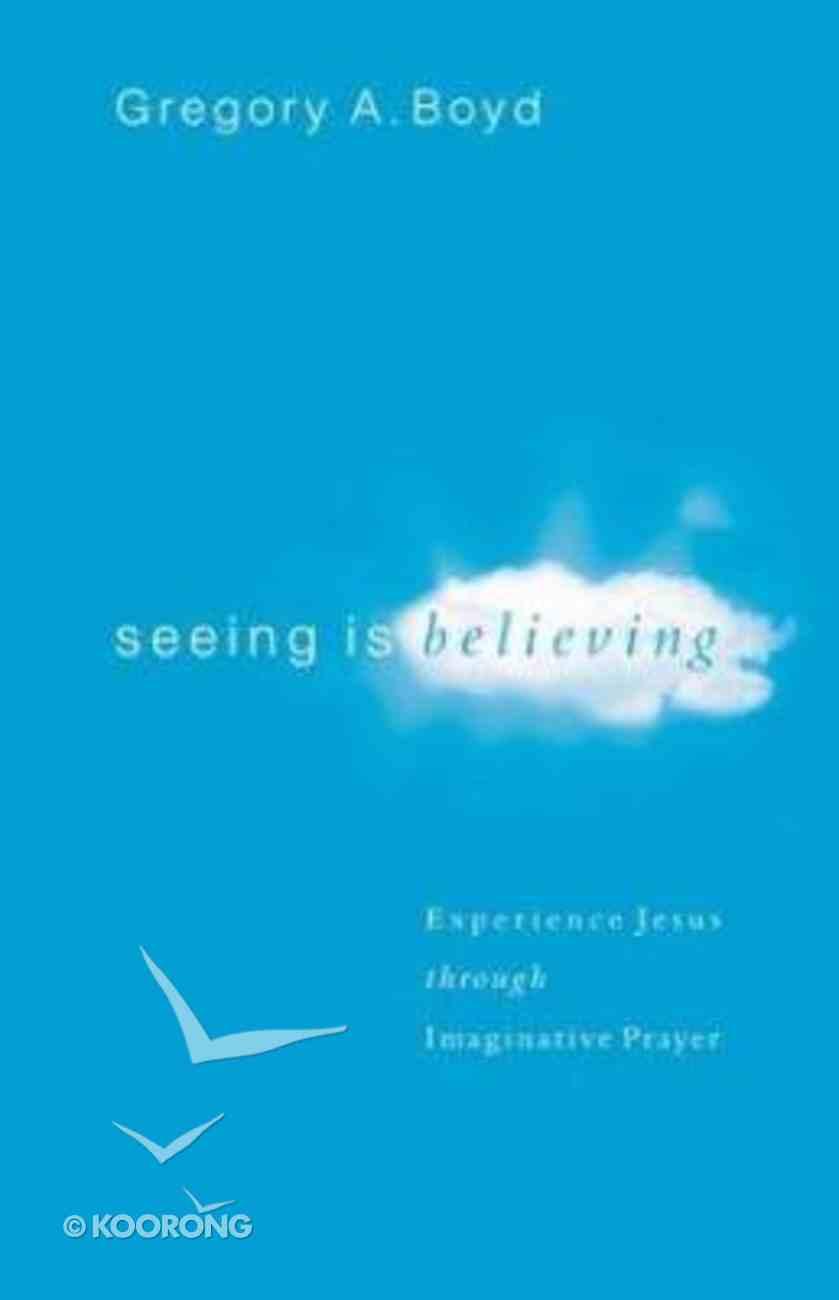 Seeing is Believing Paperback