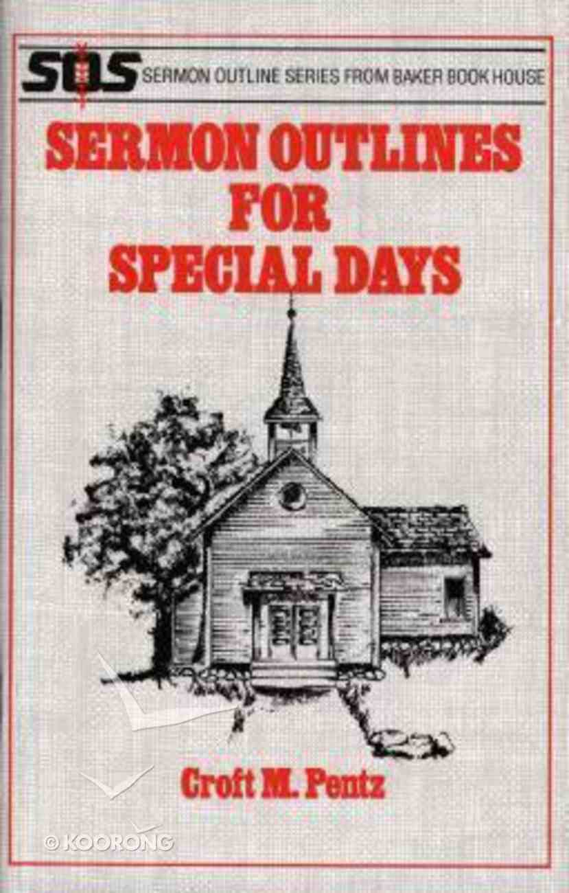 Sos: Sermon Outlines For Special Days (Sermon Outline Series) Paperback
