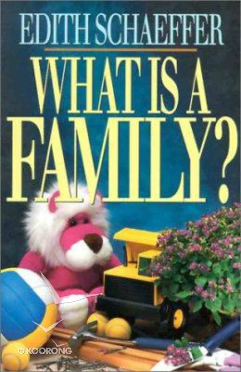 What is a Family? Paperback