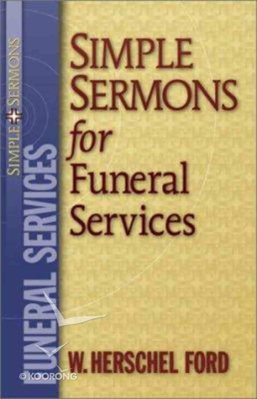 Simple Sermons For Funeral Services Paperback