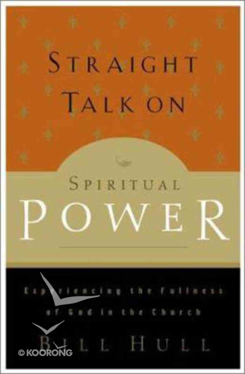 Straight Talk on Spiritual Power Paperback