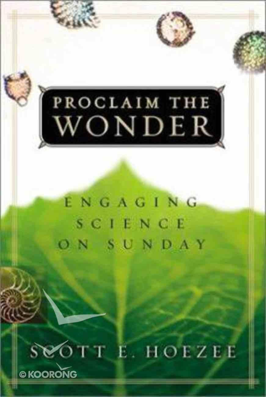 Proclaim the Wonder Paperback