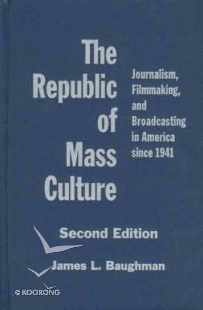 Republic of Mass Culture Paperback
