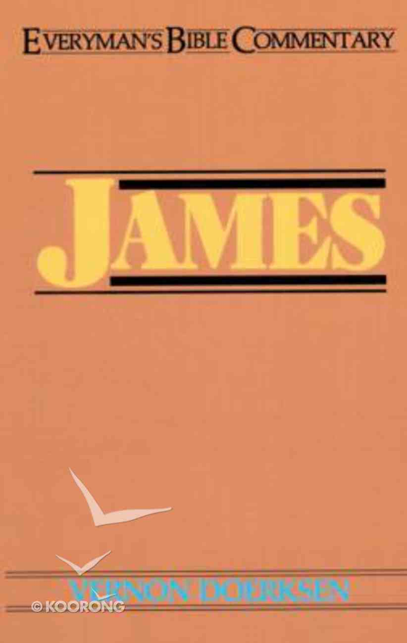 James (Everyman's Bible Commentary Series) Paperback