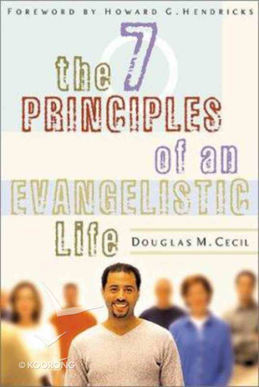 The 7 Principles of An Evangelistic Life Paperback