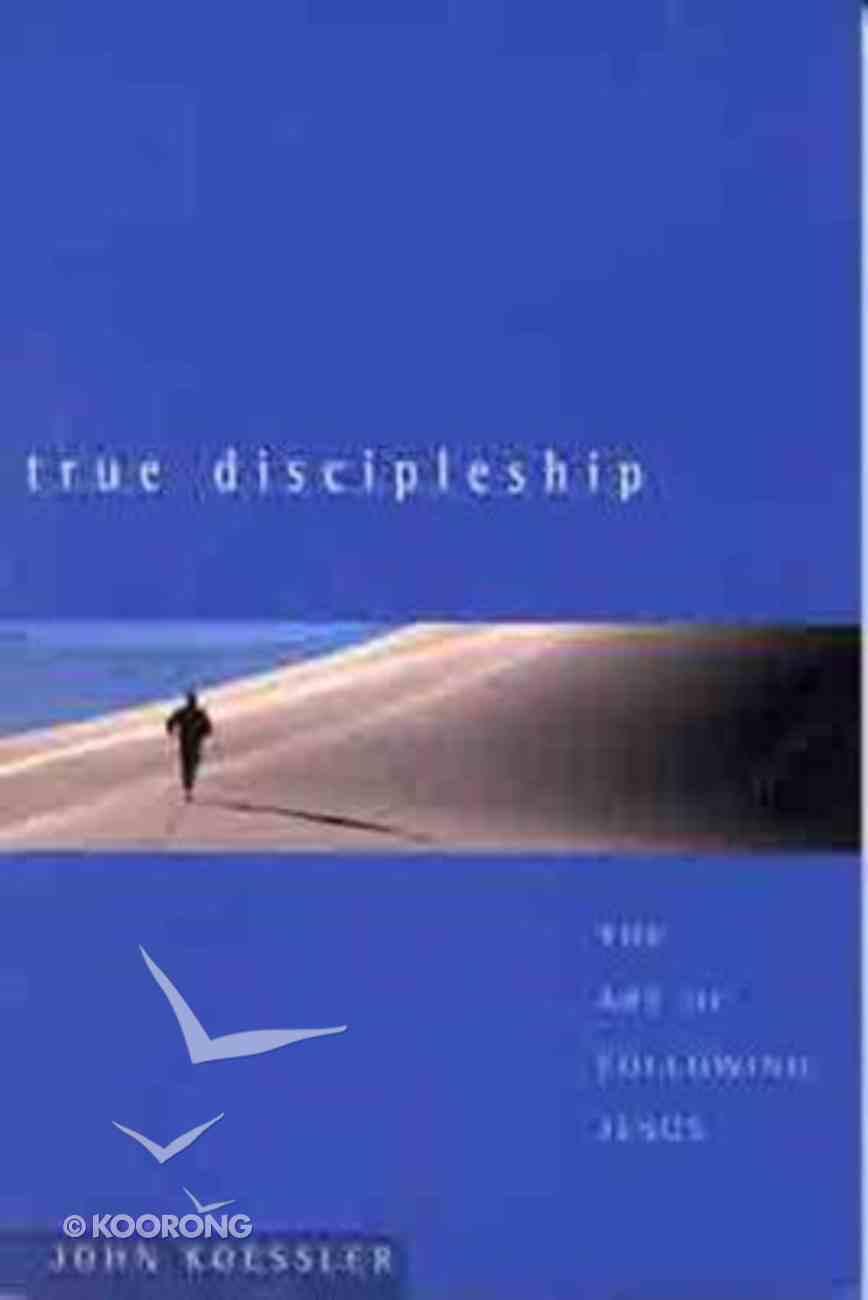 True Discipleship Paperback