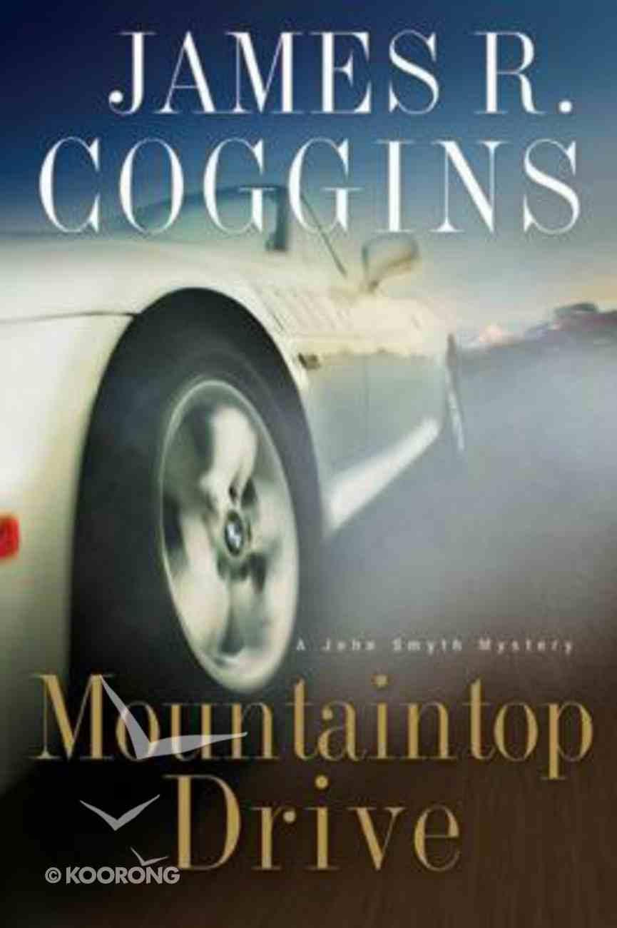 Mountaintop Drive (John Smyth Mystery Series) Paperback
