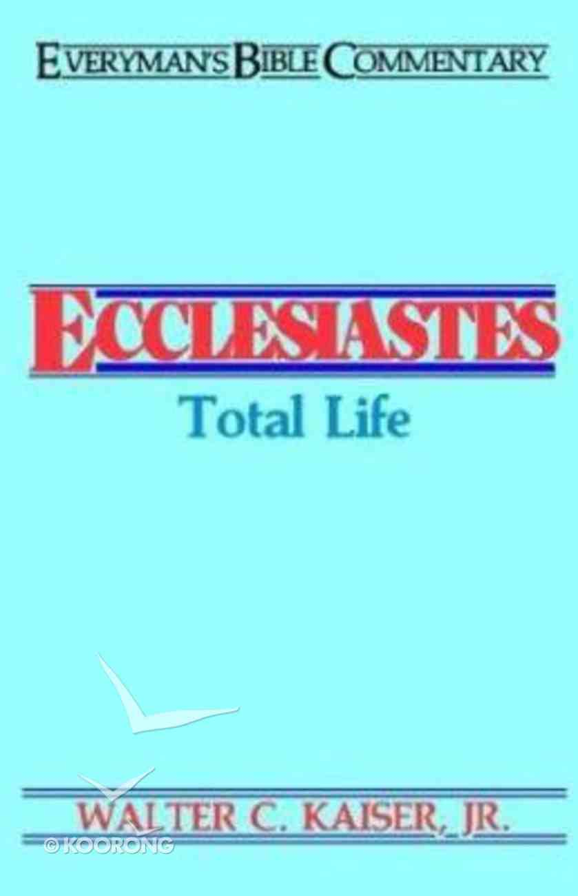 Ecclesiastes (Everyman's Bible Commentary Series) Paperback