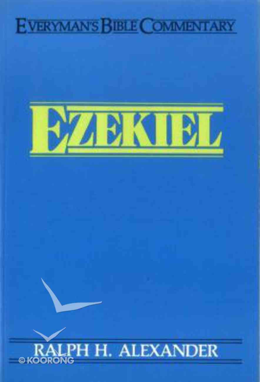 Ezekiel (Everyman's Bible Commentary Series) Paperback
