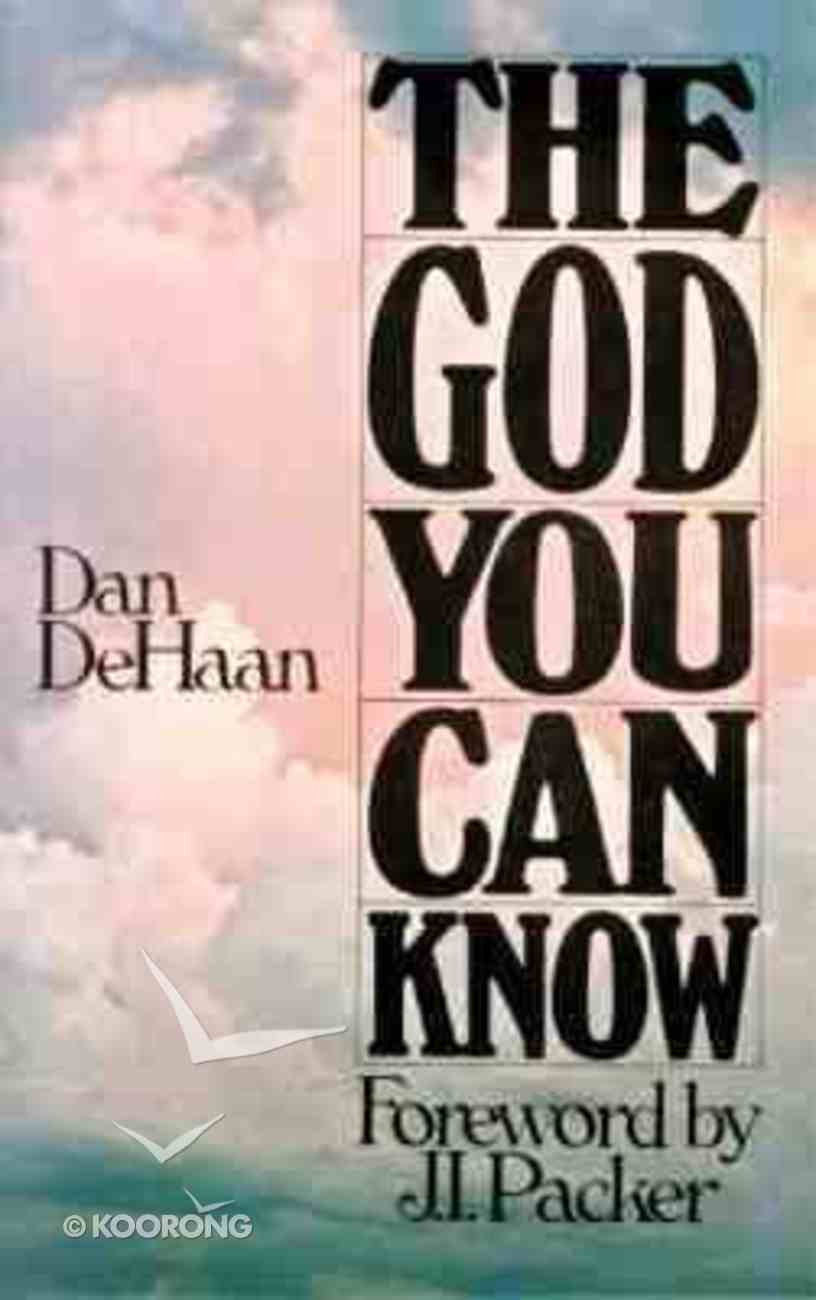 The God You Can Know Paperback
