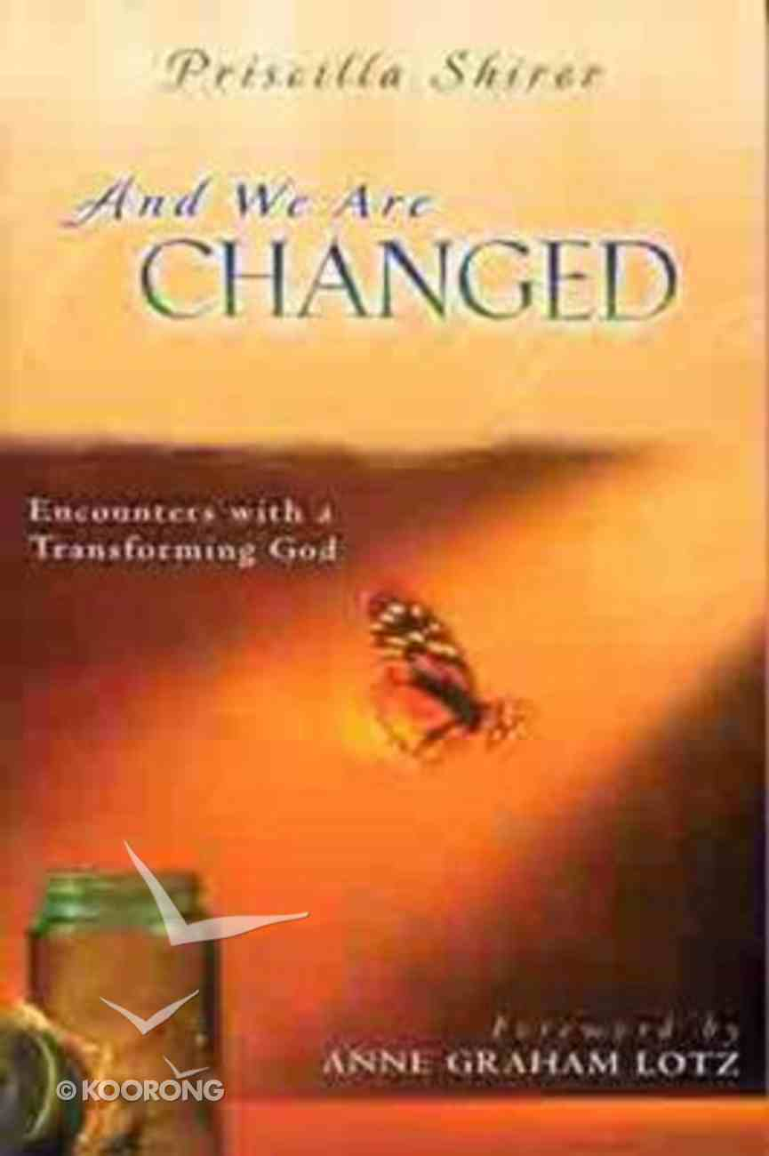 And We Are Changed Paperback