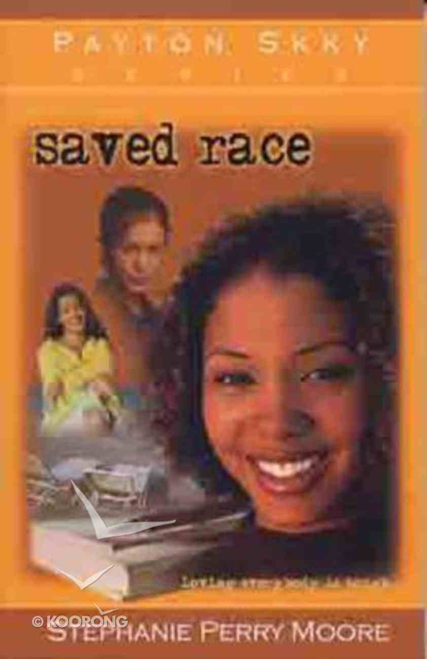 Saved Race (#03 in Payton Skky Series) Paperback