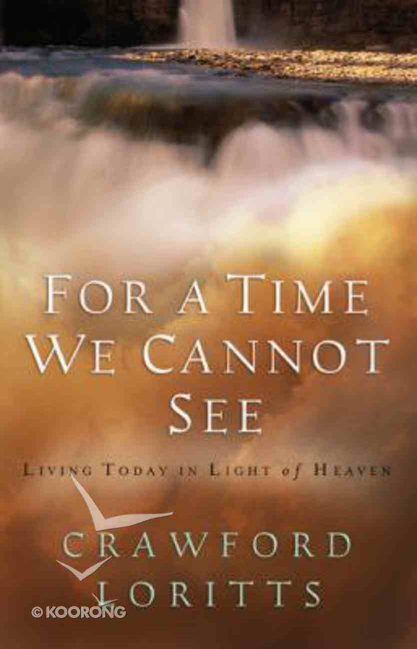 For a Time We Cannot See Paperback