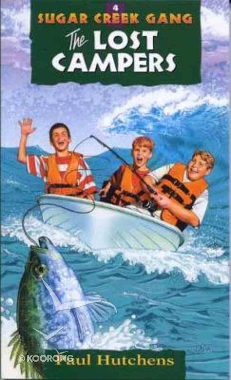 Lost Campers (#04 in Sugar Creek Gang Series) Paperback