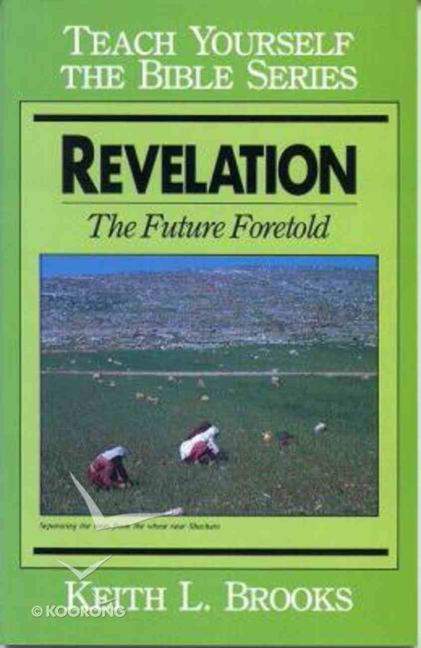 Revelation (Teach Yourself The Bible Series) Paperback