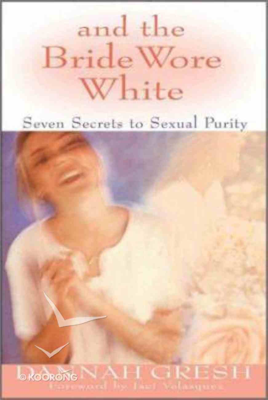 And the Bride Wore White Paperback