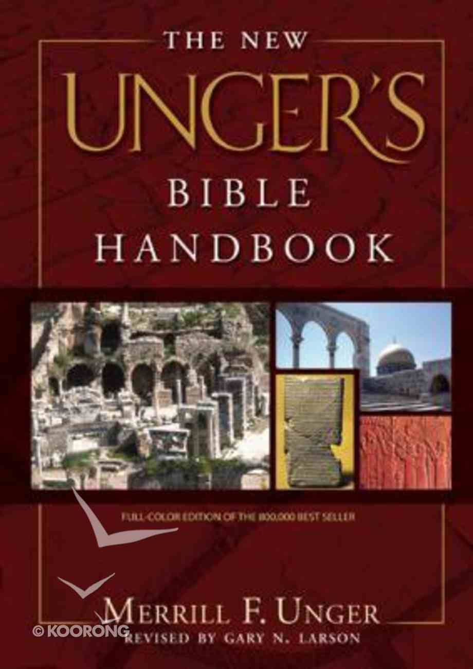 The New Unger's Bible Handbook Hardback
