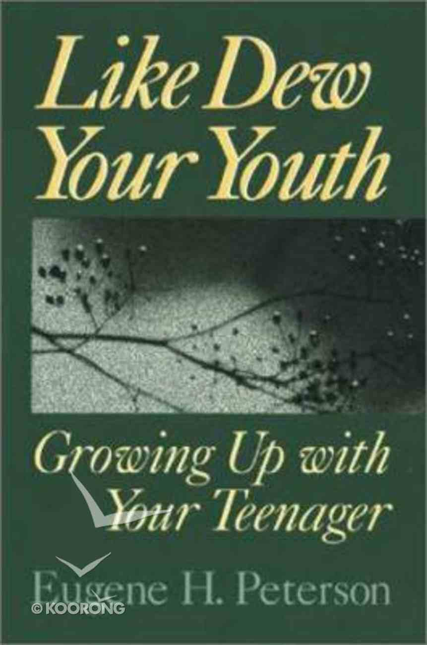 Like Dew Your Youth Paperback