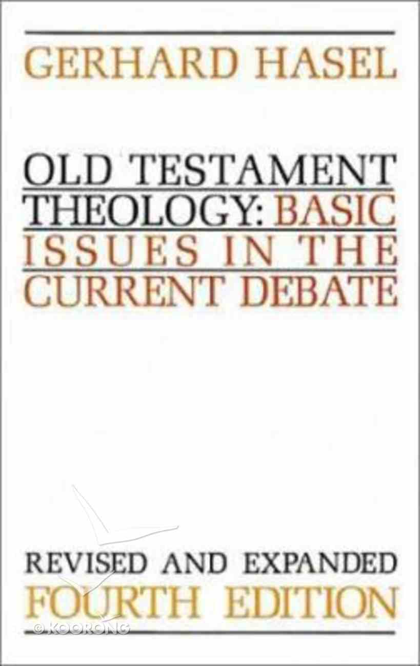 Old Testament Theology (4th Edition) Paperback