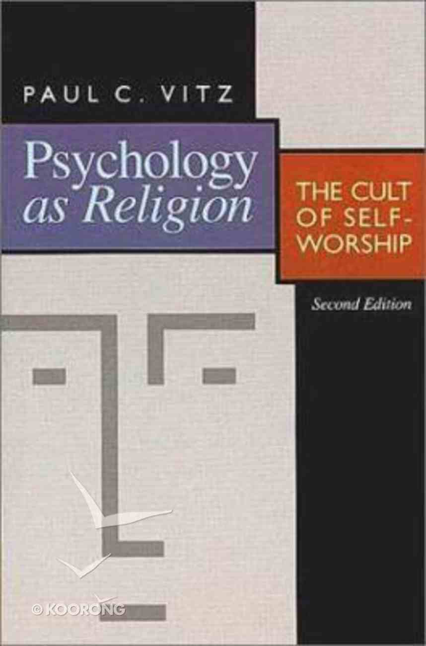 Psychology as Religion (Second Edition) Paperback