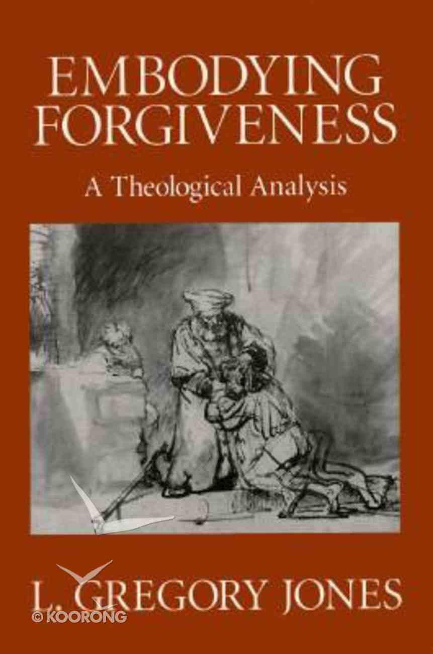 Embodying Forgiveness Paperback