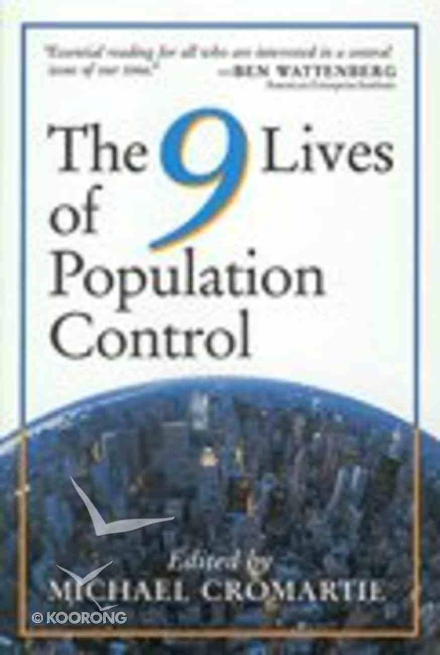 The Nine Lives of Population Control Paperback