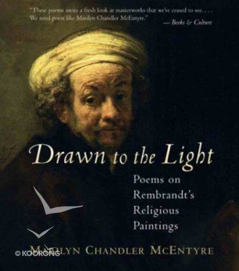 Drawn to the Light Hardback