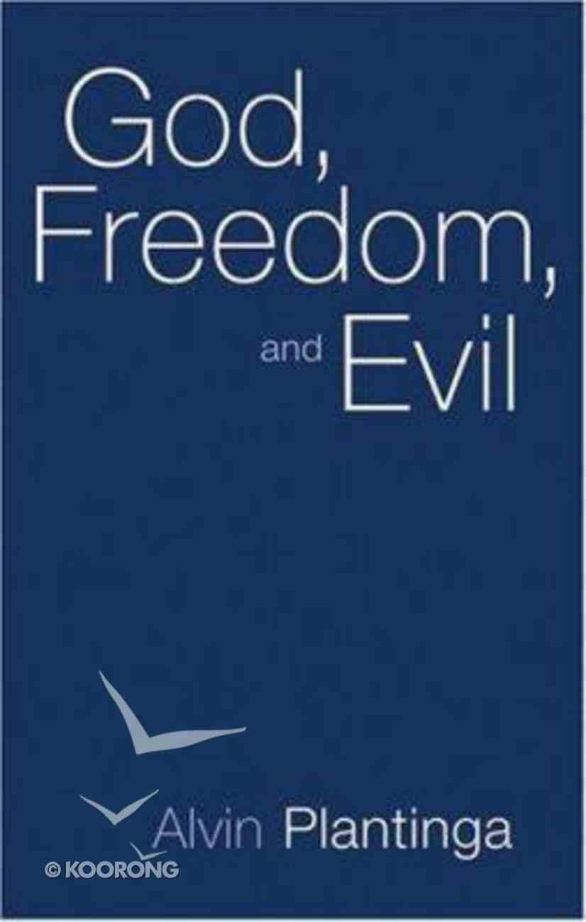 God, Freedom and Evil Paperback