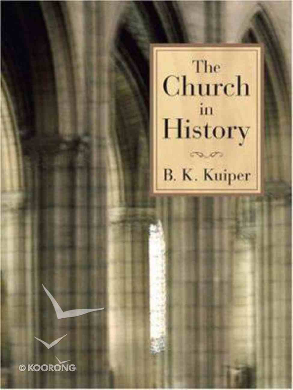 The Church in History Paperback